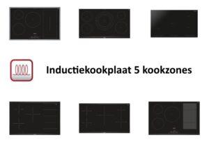 Inductiekookplaat 5 kookzones - Modellen vergeleken