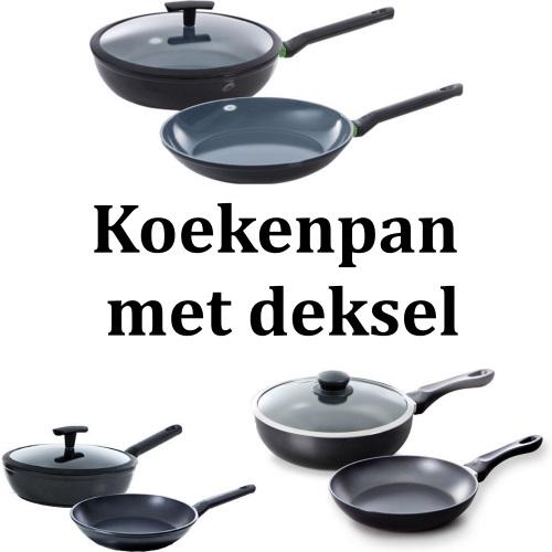 Koekenpan met deksel