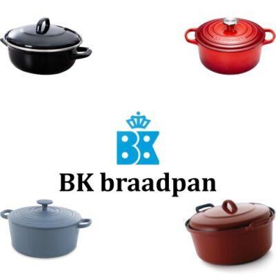 BK braadpan – De modellen