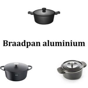 Braadpan aluminium