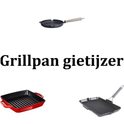 Grillpan Gietijzer – Wat zijn de beste?