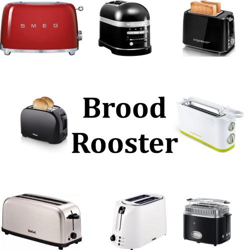 Broodrooster kopen - Maar welke?